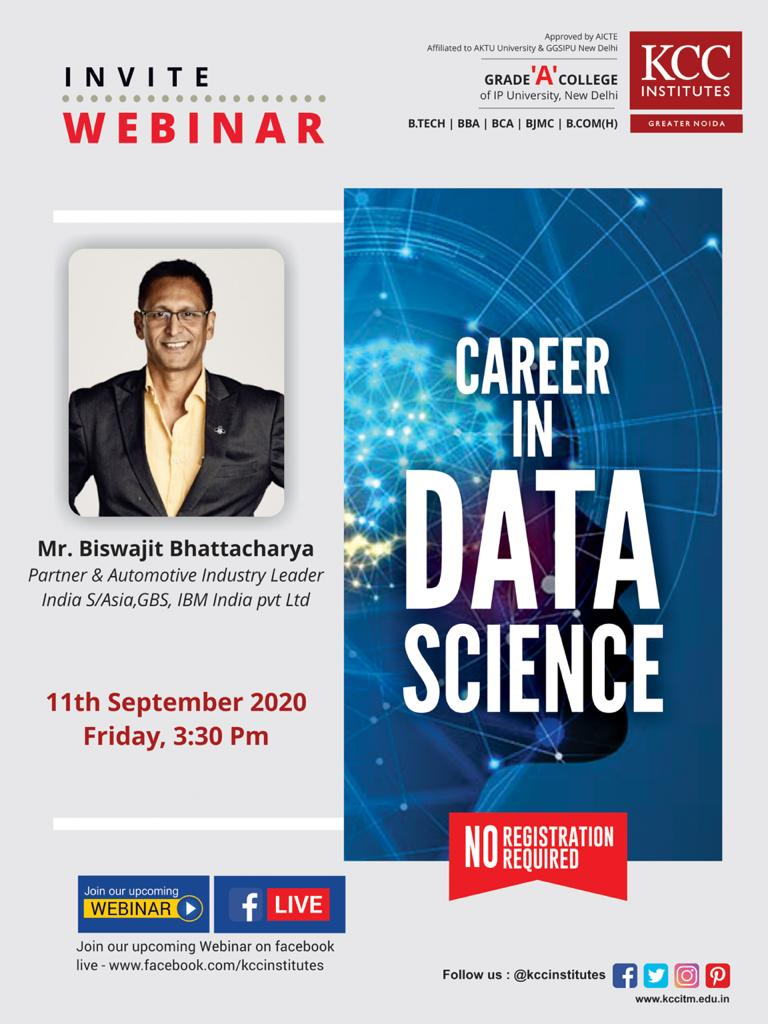 "Join Mr. Biswajit Bhattacharya, Partner & Automotive Industry Leader, India S/Asia, GBS, IBM India Pvt. Ltd for the Webinar on ""Career in Data Science"""