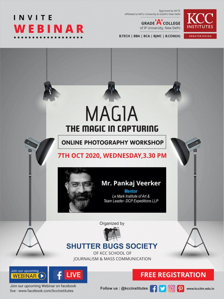 Join Mr. Pankaj Veerkar, Mentor, Le Mark Institute of Art & Team Leader - DCP Expeditions LLP for the Online Photography Workshop on Magia The Magic in Capturing