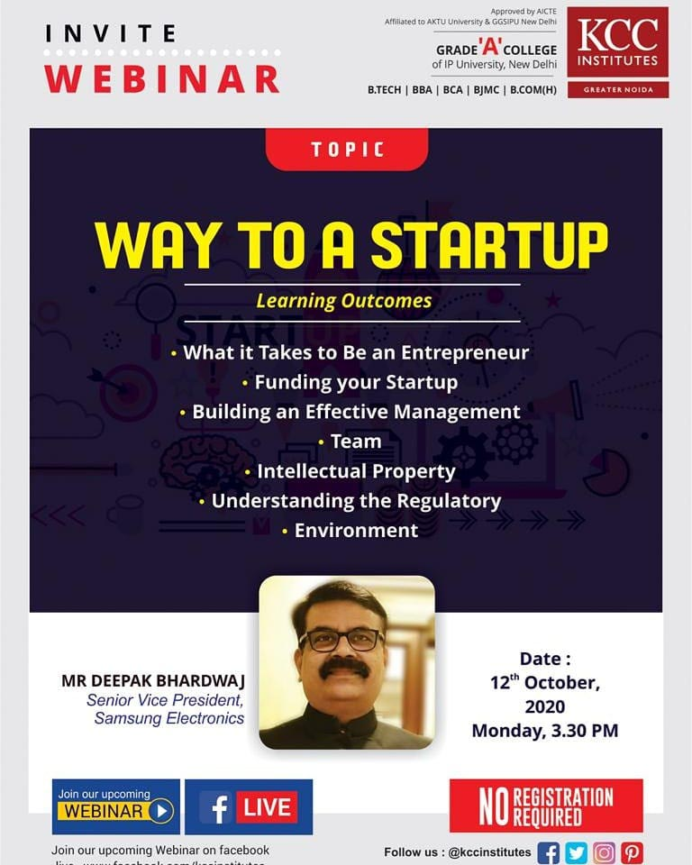 Join Mr. Deepak Bhardwaj, Senior Vice President, Samsung Electronics for the Webinar on Way TO A STARTUP