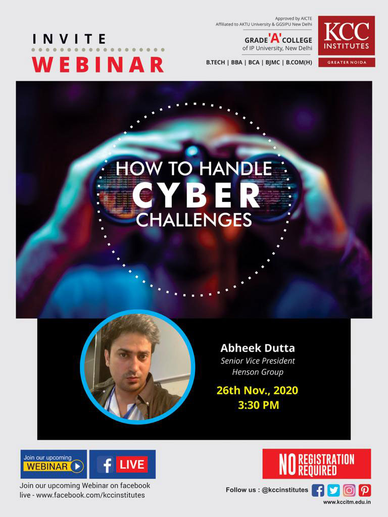 "Join Mr. Abheek Dutta, Senior Vice President, Henson Group for the Webinar on ""HOW TO HANDLE CYBER CHALLENGES"""